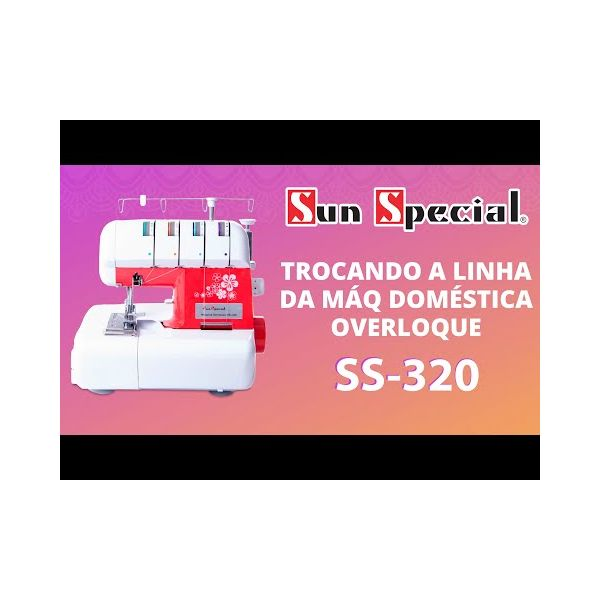 Máquina Overlock Doméstica Ss-320 Mecânica - Sun Special